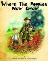 Where the Poppies Now Grow (Paperback)