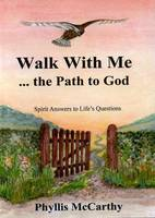 Walk with Me: The Path to God (Paperback)