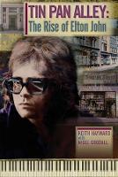 Tin Pan Alley: The Rise of Elton John (Paperback)
