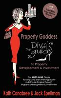 Property Goddess: Diva's Guide to Property Development