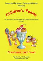 Poems & Pictures Children's Poems: An Invitation That Captured the Primary School Nation: An Invitation To Capture The Primary School Nation v.2 - Children's Poetry 2 (Paperback)