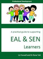 A Practical Guide to Supporting Eal and Sen Learners: Professional Development (Paperback)