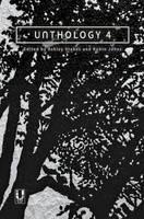 Unthology: No. 4 (Paperback)