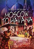 Moscow to Havana: Travel Journal March/April 2006 (Paperback)