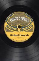 Tango Stories: Musical Secrets (Hardback)