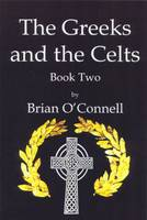 The Greeks and Celts: Book two (Paperback)