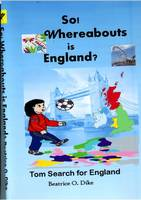So! Whereabouts is England? (Paperback)