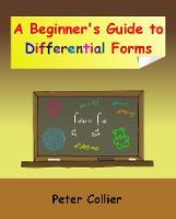 A Beginner's Guide to Differential Forms (Paperback)