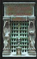 The 13 Ghosts of Christmas 2012: Spectral Christmas Ghost Story Annual (Paperback)