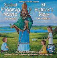 St Patrick's Story for Children: St Patricks Story for Children 1