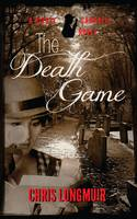 The Death Game - The Kirsty Campbell Mysteries 1 (Paperback)
