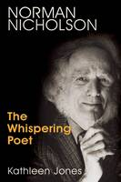Norman Nicholson: The Whispering Poet (Paperback)