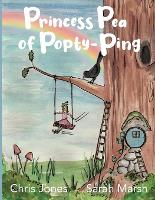 Princess Pea of Popty Ping - The Magical Garden of Benjamin Peel (Paperback)