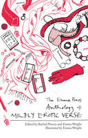 The Emma Press Anthology of Mildly Erotic Verse (Paperback)