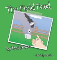 The Field Feud (Paperback)
