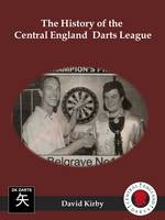 The History of the Central England Darts League (Paperback)