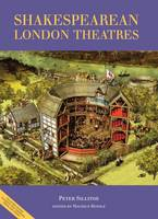 The Guide to Shakespearean London Theatres (Paperback)