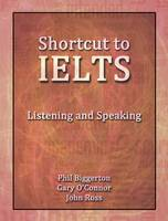 Shortcut to IELTS: 2: Listening and Speaking (Paperback)