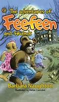 The Adventures of Feefeen and Friends (Hardback)