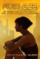 Female 22: Is Available for Rent (as a Tranzcon Hostess) - Tranzcon 1 (Paperback)