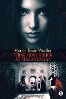 Those Rosy Hours at Mazandaran (Paperback)