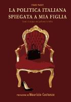 La Politica Italiana spiegata a mia figlia (Hardback)
