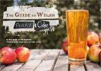 The Guide to Welsh Perry and Cider (Paperback)