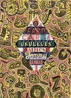 Fast Cars and Ukuleles: A Jonny Hannah A to Z: 1 - ABC (Hardback)