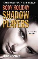 Body Holiday - Shadow Players - The Adventures of Milla Carter 2 (Paperback)
