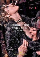Shoreditch Wild Life (Hardback)