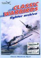 Fighter Archive - Classic Warbirds No. 9 (Paperback)