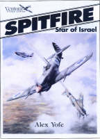 Spitfire - Star of Israel - Classic Warbirds No. 1 (Paperback)