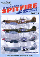 American Spitfires: Camouflage and Markings Pt. 2 - Classic Warbirds No. 4 (Paperback)