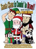Santa Claus is Comin' to Brawl!: And He's Bringing KM & Fallah Bahh (Hardback)