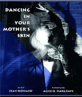 Dancing in Your Mothers Skin (Paperback)