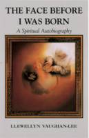 The Face Before I Was Born: A Spiritual Autobiography (Paperback)