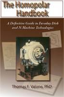 Homopolar Handbook: A Definitive guide to Faraday Disk & N-Machine Technologies (Paperback)