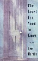 The Least You Need to Know: Stories (Paperback)