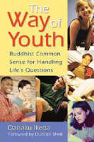 The Way of Youth: Buddhist Common Sense for Handling Life's Questions (Paperback)