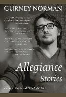 Allegiance: Stories (Hardback)