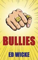 Bullies (Paperback)