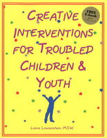 Creative Interventions for Troubled Children & Youth (Paperback)
