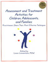 Assessment & Treatment Activities for Children, Adolescents, & Families: Practitioners Share Their Most Effective Techniques (Paperback)