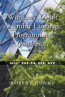 Windows(R) 64-bit Assembly Language Programming Quick Start