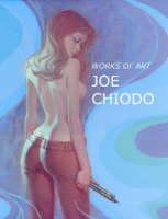 Works of Art: Joe Chiodo (Paperback)