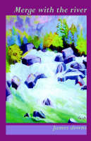 Merge with the River (Paperback)