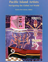 Pacific Island Artists: Navigating the Global Art World (Paperback)