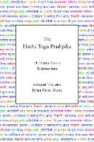 The Hatha Yoga Pradipika: The Original Sanskrit and An English Translation (Hardback)