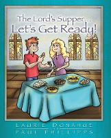 Lord's Supper... Let's Get Ready! (Paperback)