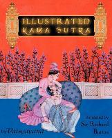 Illustrated Kama Sutra (Paperback)